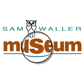 Go to Sam Waller Museum
